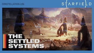 Starfield Details the Settled Systems in Brand New Video