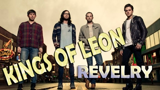 Kings of Leon - Revelry (Legendado - PT)