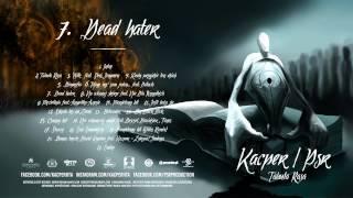 7. Kacper x PSR - Dead Hater
