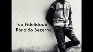 Henrique Souza - Tua Fidelidade (Ronaldo Bezerra)