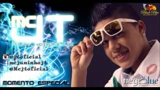 MC JT feat MC Nego Blue   Momento Especial DJ Marcelinho Lançamento 2013