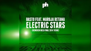 Basto feat. Maruja Retana - Electric Stars (Hit & Run Remix) [Official]
