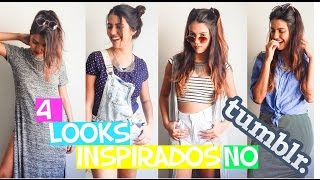 4 LOOKS INSPIRADOS NO TUMBLR - GAROTA BOLADA