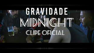 Gravidade - Midnight