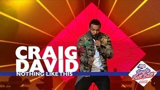 Craig David - 'Nothing Like This' (Live At Capital's Jingle Bell Ball 2016)