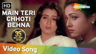 Main Teri Chhoti Behana - Padmini Kolhapure - Tini Munim - Souten - Old Hindi Songs - Usha Khanna
