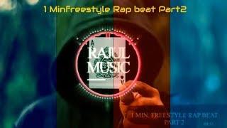 1 min.  Freestyle Rap Beat part 2 | Original Song | Simple Rap Beat | 2018 Beats