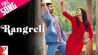 Rangreli - Full Song | Daawat-e-Ishq | Aditya Roy Kapur | Parineeti Chopra | Wajid | Shreya Ghoshal