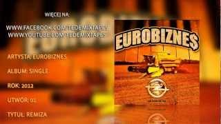 Eurobiznes - Remiza