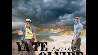 Angel B & Roos Coes - Ya Te Olvide (Video Lyric)