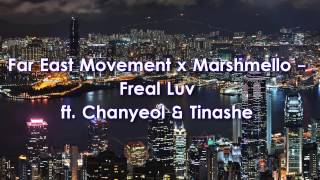 Freal Luv - Far East Movement x Marshmello ft. Chanyeol & Tinashe Lyric Video (LYRICS)