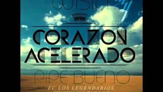 Wisin - Corazón Acelerao (Remix) [feat. Pipe Bueno]