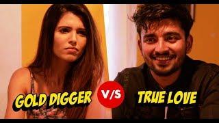 Gold Digger vs True Love   RVCJ