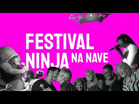 Saiba como foi o Festival NINJA - O maior festival ativista do Brasil!