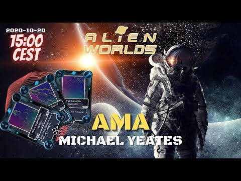Alienworlds AMA with Michael Yeates