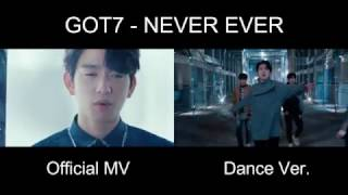 [Official MV vs Dance Ver.] GOT7 - NEVER EVER