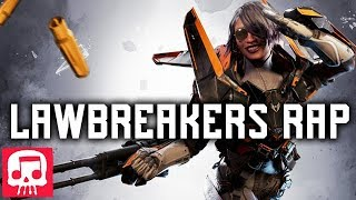 LAWBREAKERS RAP by JT Music -