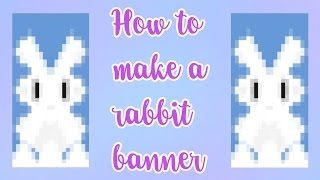 How to make a RABBIT BANNER