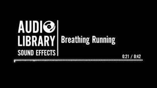 Breathing Running - Sound Effect