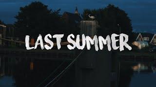 LAST SUMMER HOLIDAYS