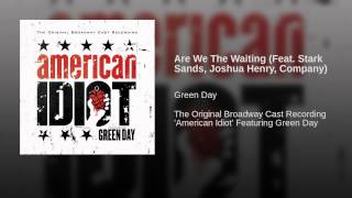 Are We The Waiting (Feat. Stark Sands, Joshua Henry, Company)