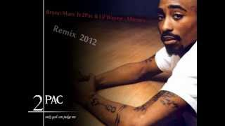 2Pac ft Bruno Mars&Lil Wayne - Mirrors [2012]