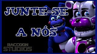 FNAF Sister Location - Join Us For A Bite (portuguese version)