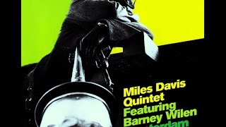 Miles Davis Quintet featuring Barney Wilen - What's New