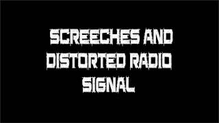 Sci-Fi Sound Effect - Screeches and Distorted Radio Signal