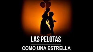 Las Pelotas - Como una estrella (video oficial)