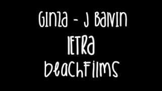 Ginza (Dale)  - J Balvin [Letra]