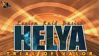 Helya: Two Minute Tips | Normal/Heroic | Legion Raid Basics