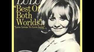 Lulu :::: Best Of Both Worlds.