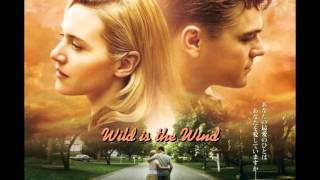 Wild is the Wind (Unreleased Revoltuionary Road Soundtrack)