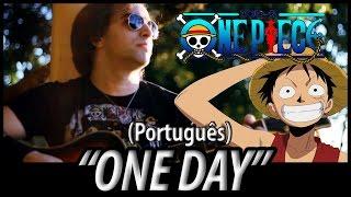 """One Piece Opening 13 - """"One Day"""" (em português)"""