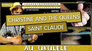 Apprendre Saint Claude de Christine and The Queens - Tuto Ukulélé