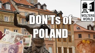 Visit Poland - The DON'Ts of Poland width=