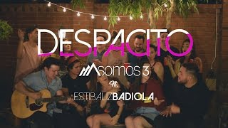 Despacito - Luis Fonsi Ft. Daddy Yankee (Cover por Somos 3 Ft. Estibaliz Badiola)
