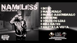 NAMELESS - SEM NOME (HASTA LA VISTA)