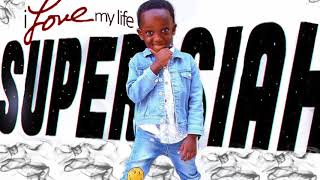 I Love My Life - Super Siah
