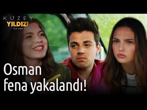 Kuzey Yıldızı İlk Aşk | Osman Fena Yakalandı!