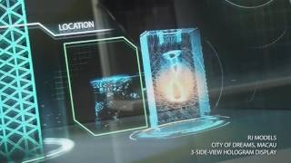 City of Dreams, Macau  //  3-side-view Hologram Display (B32-3s)