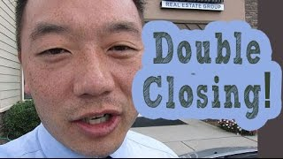 Double Closing
