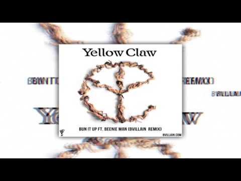 Yellow Claw- Bun It Up (BVillain Remix)