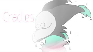 Cradles [MEME]