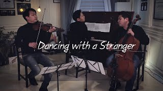 Sam Smith, Normani - Dancing With A Stranger (Violin,Cello,Piano Cover) - LAYERS (레이어스 커버)