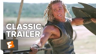 Troy (2004) Official Trailer - Brad Pitt, Eric Bana, Orlando Bloom Movie HD
