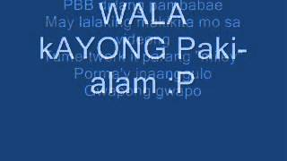 WAG KANG PA BEBE LYRICS