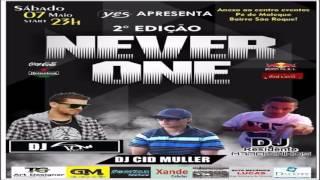 NEVER ONE 07/05 Com DJ Jonatas Felipe !