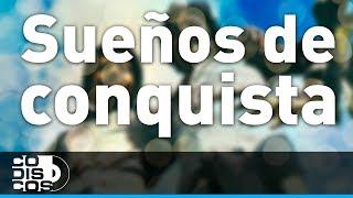 Binomio De Oro - Sueños De Conquista (Audio)